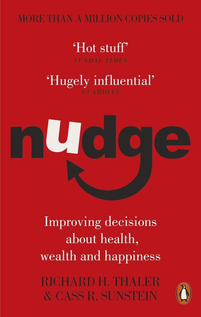 Nudge als eBook von Richard H Thaler, Cass R Sunstein