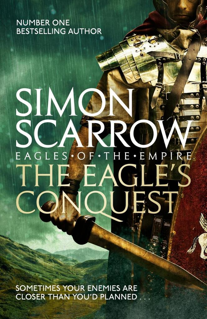 The Eagle's Conquest (Eagles of the Empire 2) als eBook von Simon Scarrow