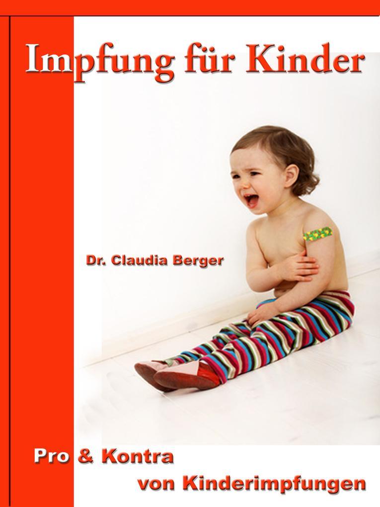 Impfung für Kinder - Pro & Contra von Kinderimpfungen als eBook