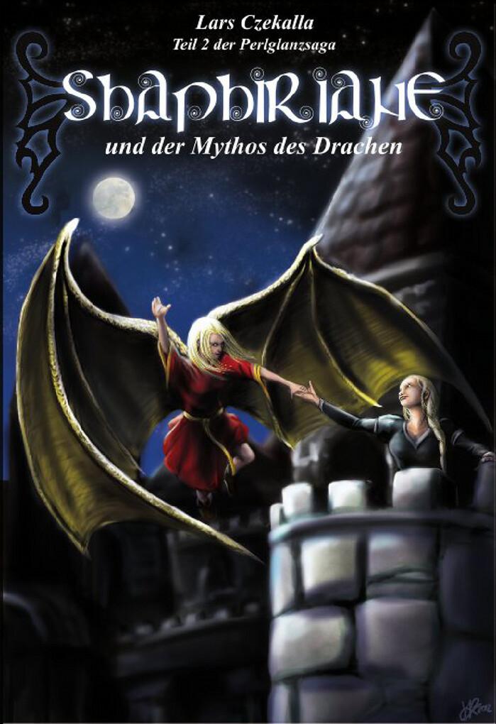 Shaphiriane und der Mythos des Drachen als eBook
