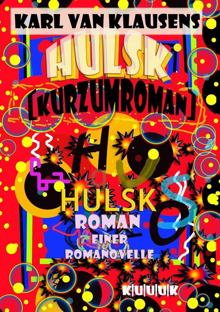 HULSK - KURZUMROMAN als eBook