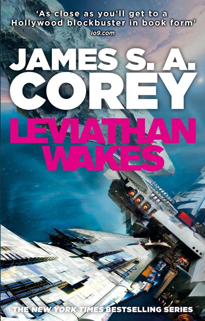 Leviathan Wakes als eBook von James S. A. Corey