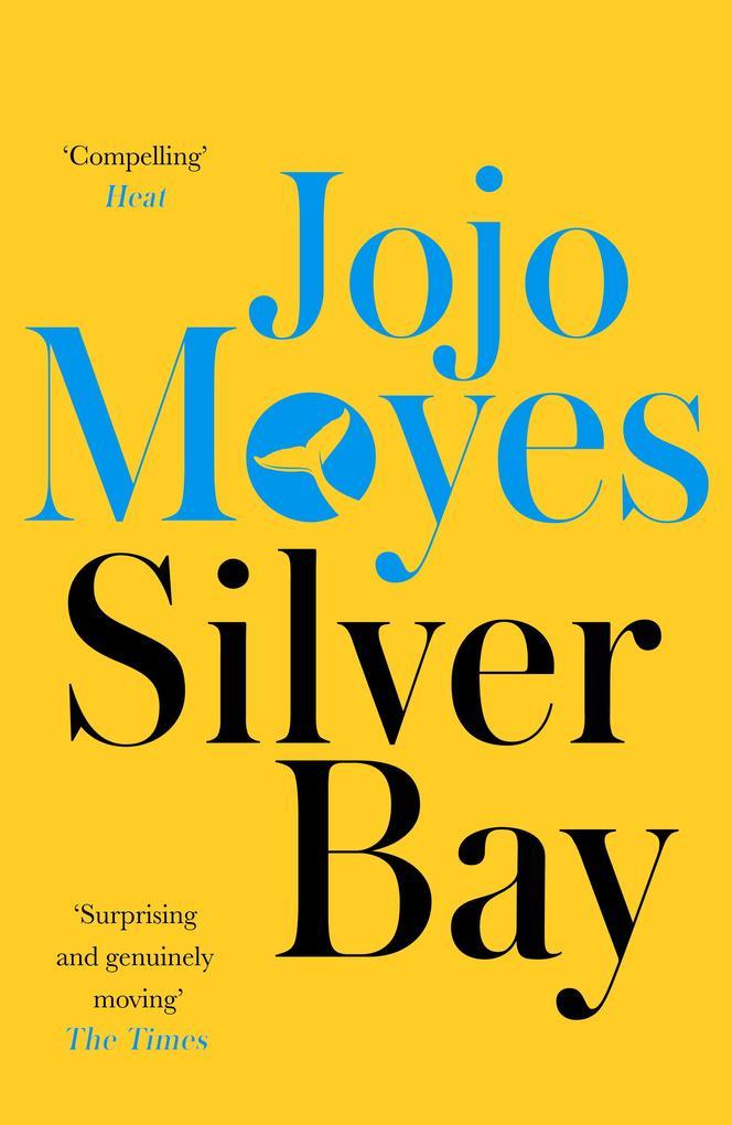Silver Bay als eBook von Jojo Moyes