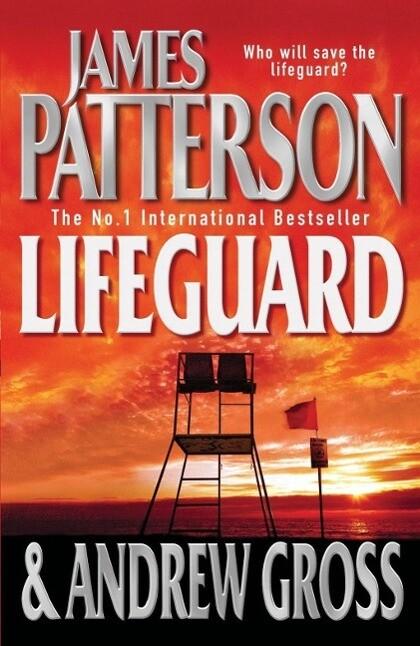 Lifeguard als eBook von James Patterson, Andrew Gross