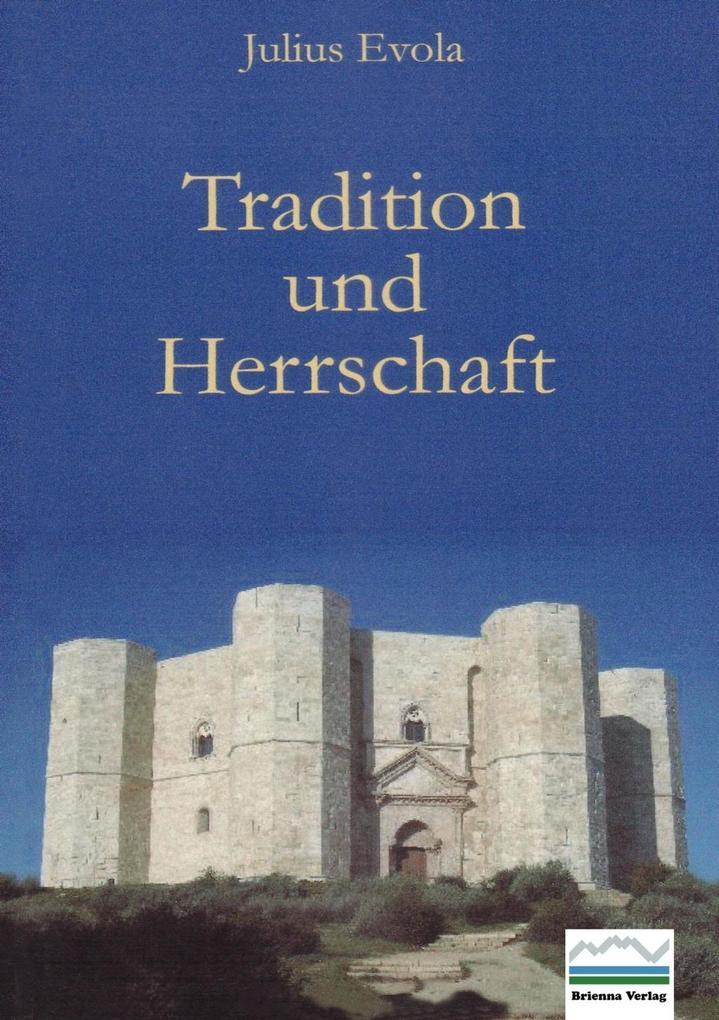 Tradition und Herrschaft als eBook pdf