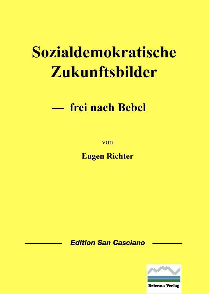 Sozialdemokratische Zukunftsbilder als eBook pdf