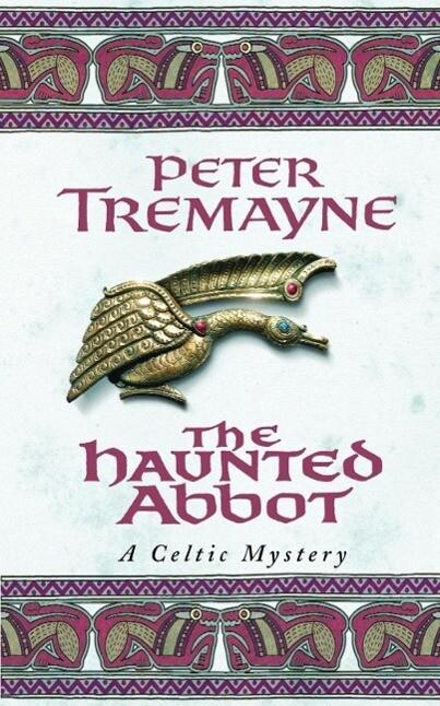 The Haunted Abbot als eBook von Peter Tremayne