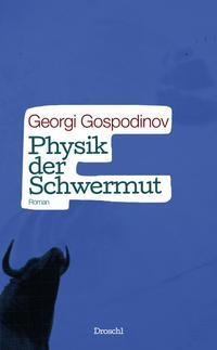 Physik der Schwermut als eBook von Georgi Gospo...