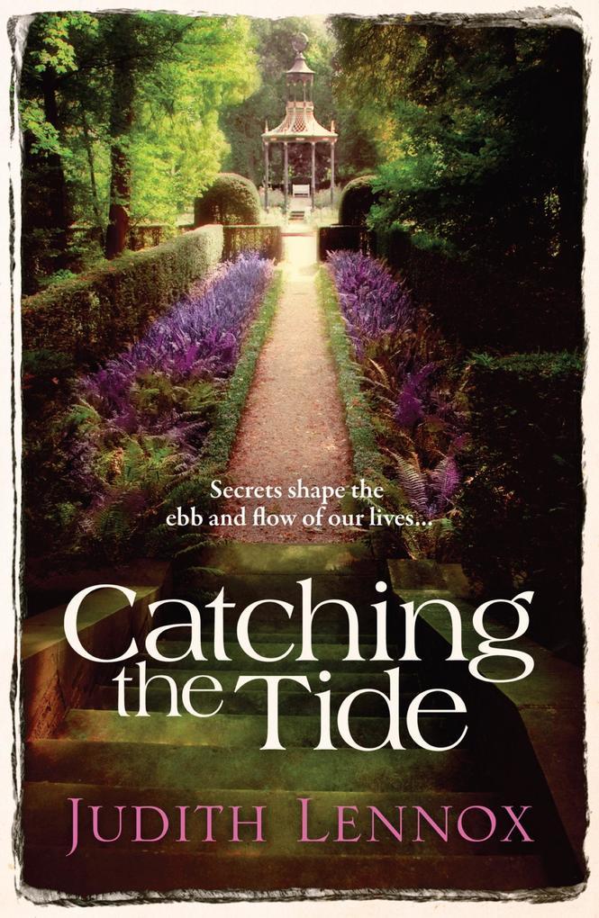 Catching the Tide als eBook von Judith Lennox