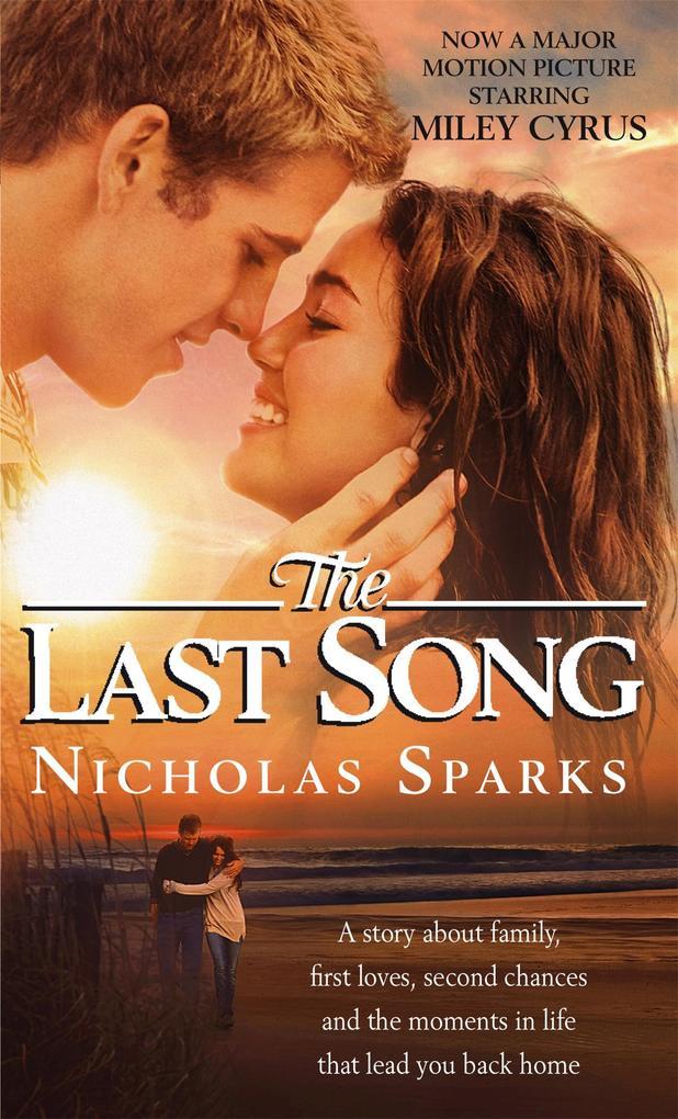 The Last Song als eBook von Nicholas Sparks