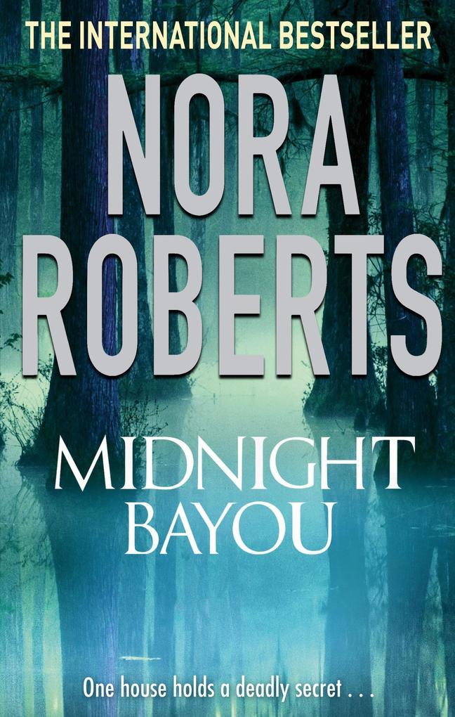 Midnight Bayou als eBook von Nora Roberts