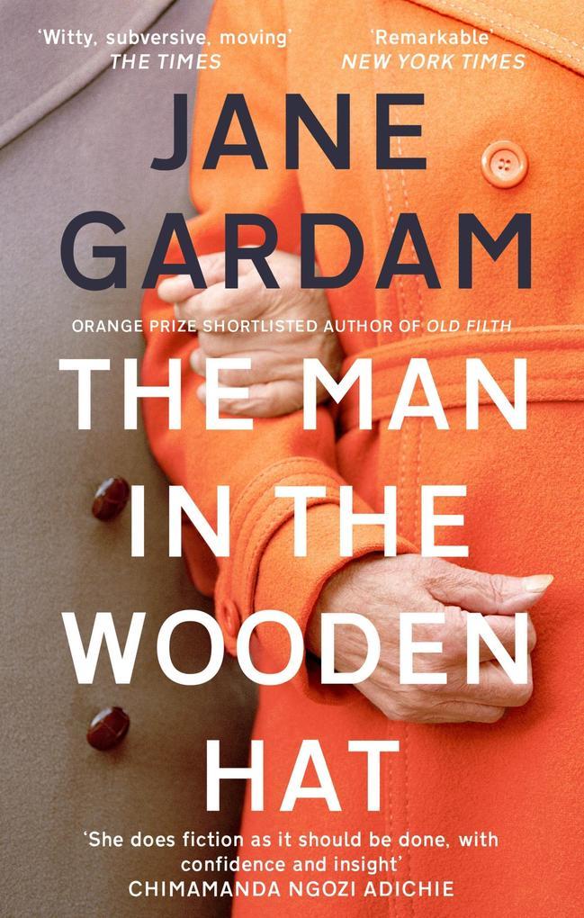 The Man In The Wooden Hat als eBook von Jane Gardam