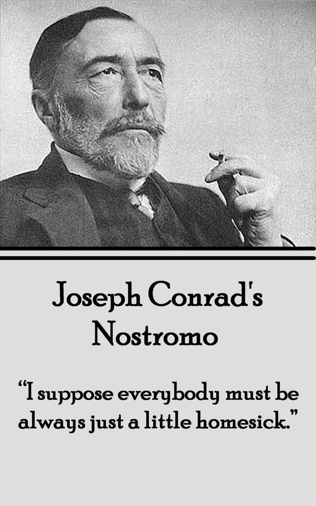 Nostromo als eBook von Joseph Conrad