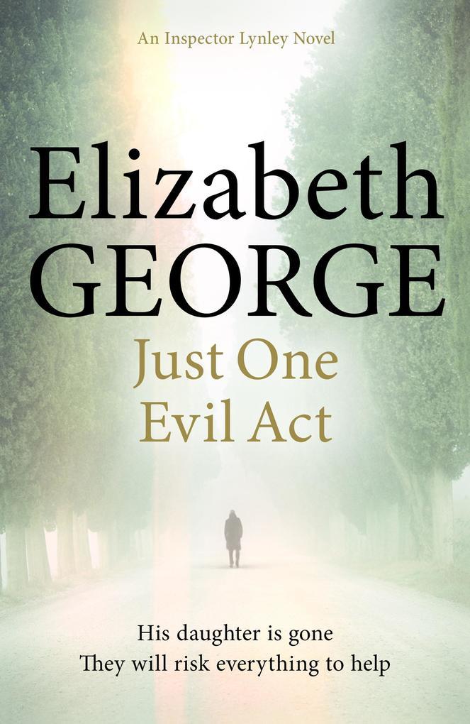 Just One Evil Act als eBook von Elizabeth George