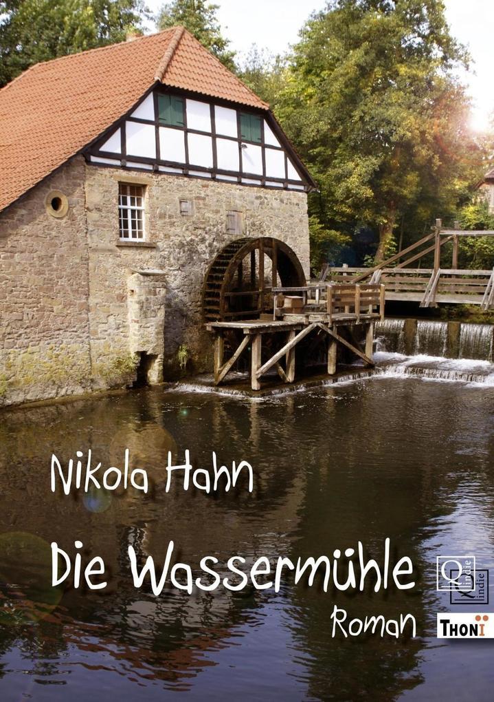 Die Wassermühle als eBook epub