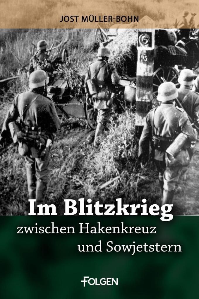 Im Blitzkrieg zwischen Hakenkreuz und Sowjetstern als eBook
