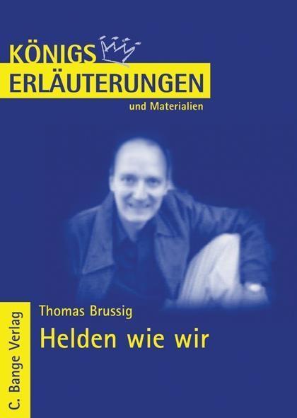 Helden wie wir von Thomas Brussig. Textanalyse und Interpretation.