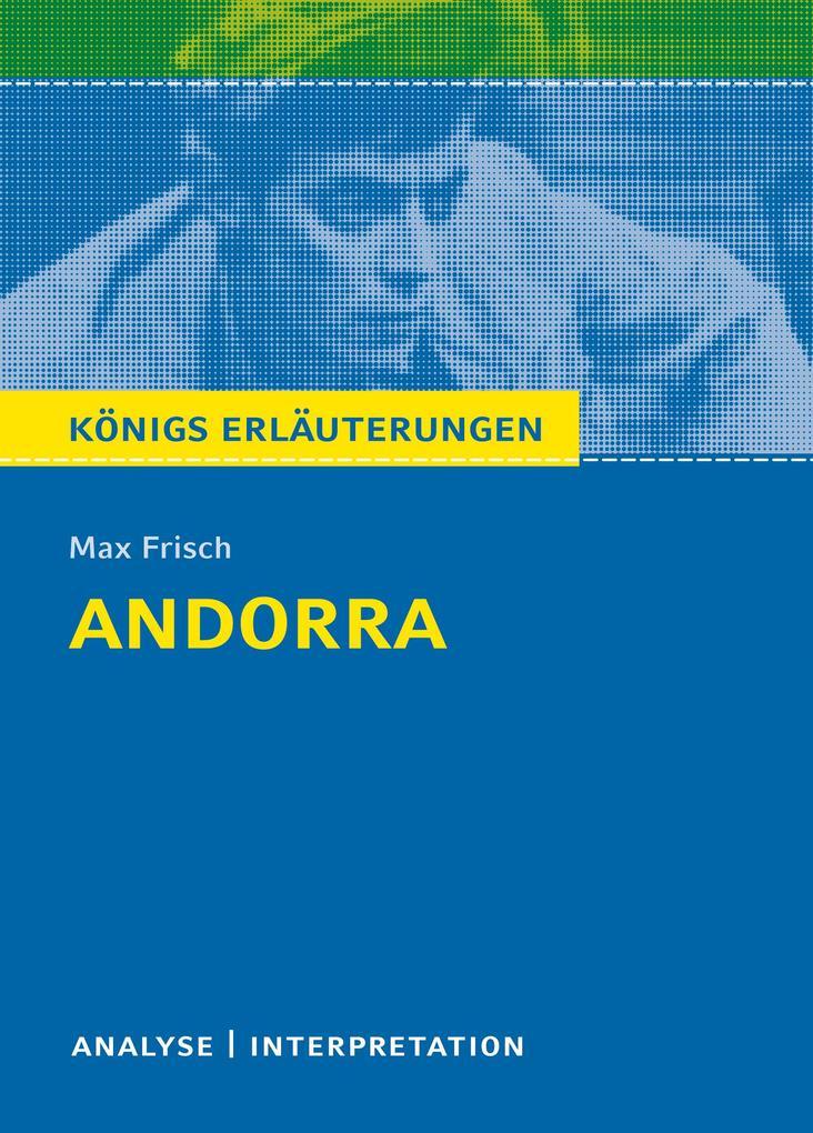 Andorra von Max Frisch. Textanalyse und Interpretation mit ausführlicher Inhaltsangabe und Abituraufgaben mit Lösungen.