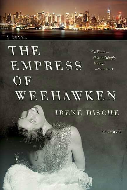 The Empress of Weehawken als eBook von Irene Dische