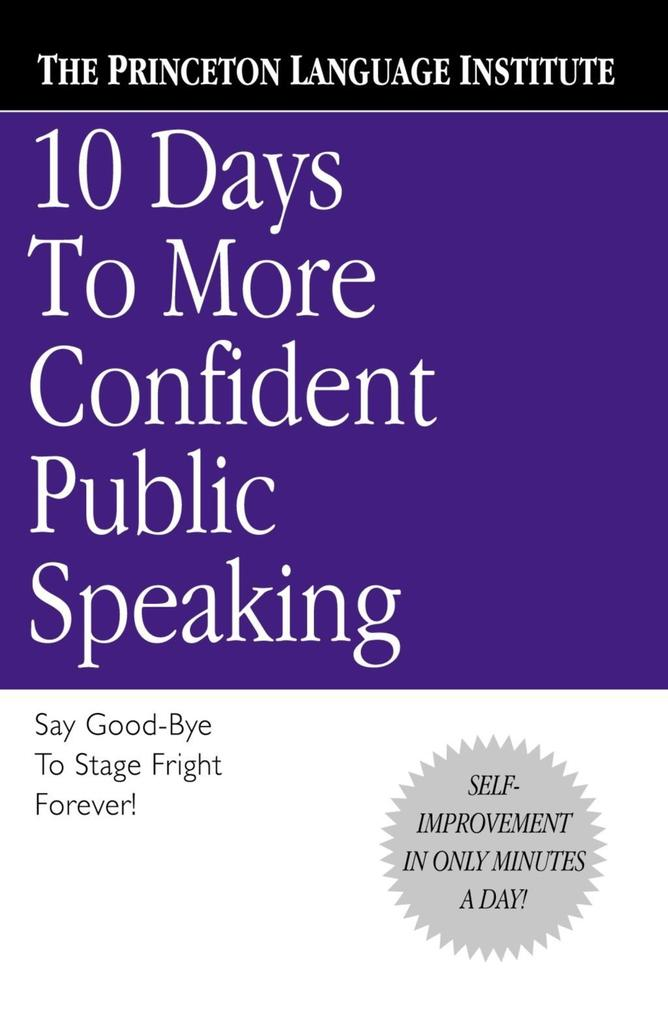 10 Days to More Confident Public Speaking als eBook epub