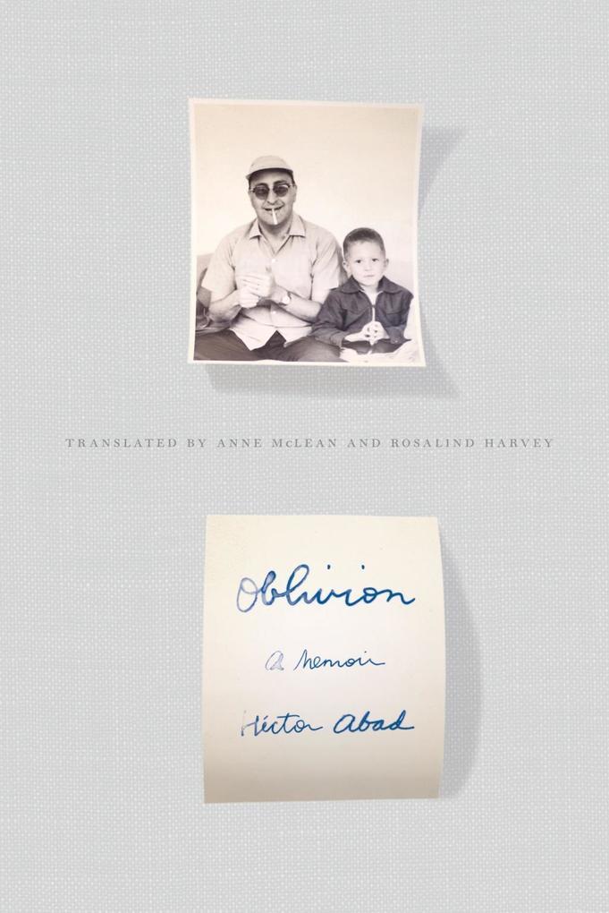 Oblivion als eBook von Héctor Abad