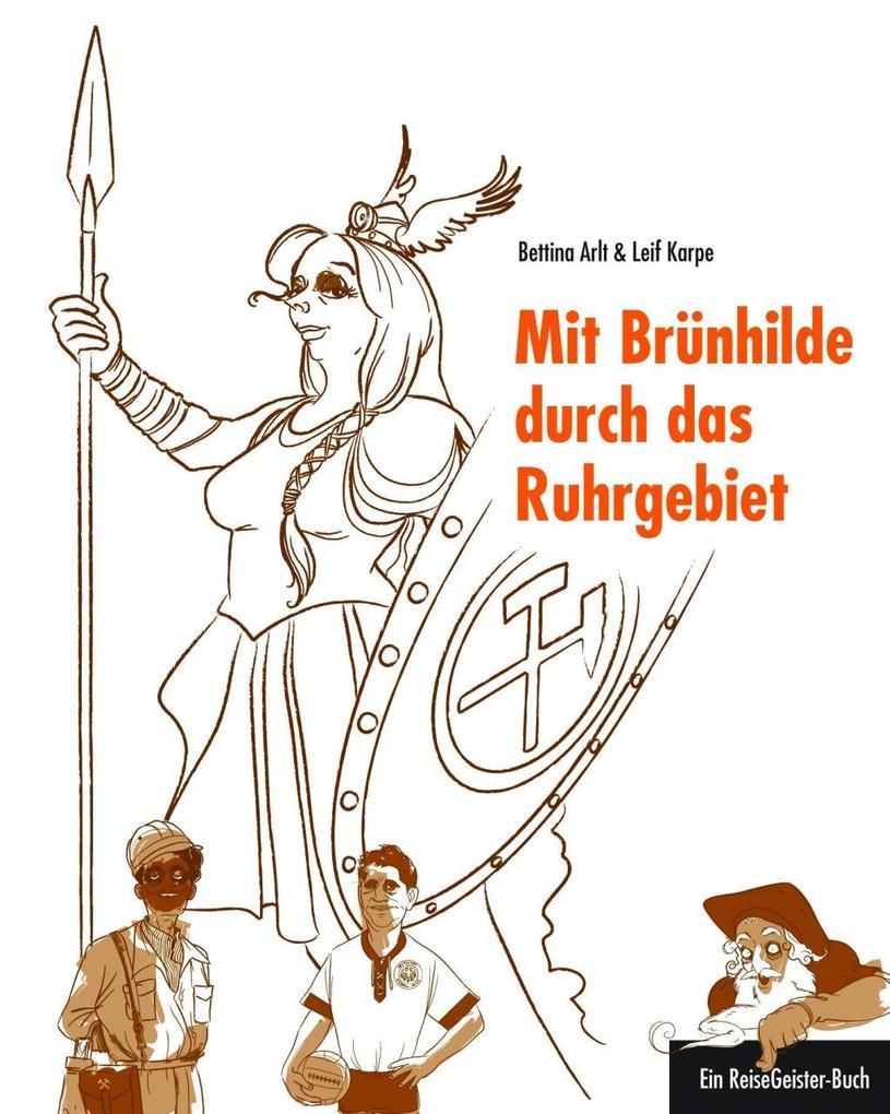 Mit Brünhilde durch das Ruhrgebiet als eBook