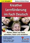 Kreative Lernförderung im Fach Deutsch