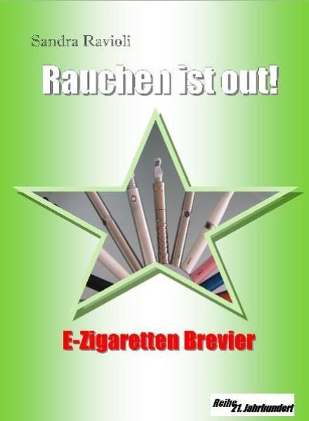 Rauchen ist out! als eBook von Sandra Ravioli