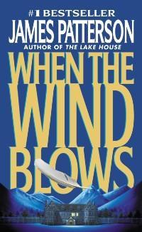 When the Wind Blows als eBook von James Patterson