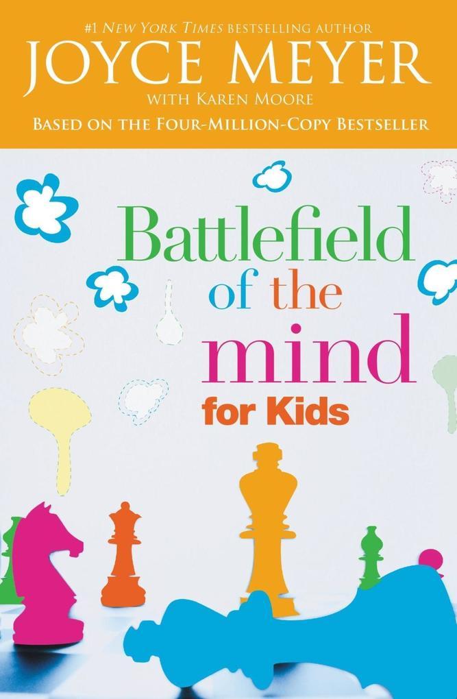 Battlefield of the Mind for Kids als eBook von ...