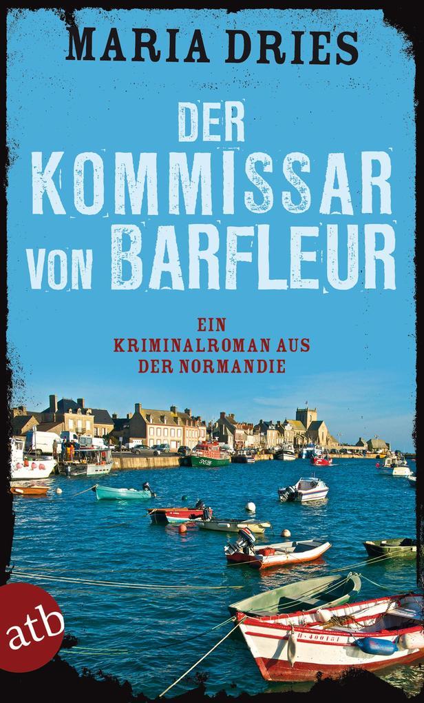 Der Kommissar von Barfleur als eBook