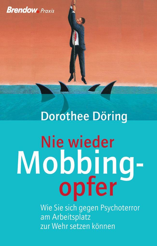 Nie wieder Mobbingopfer! als eBook