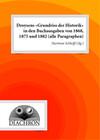 Droysens «Grundriss der Historik» in den Buchausgaben von 1868, 1875 und 1882 (alle Paragraphen)