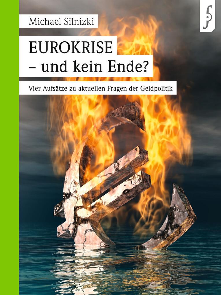 EUROKRISE -und kein Ende? als eBook