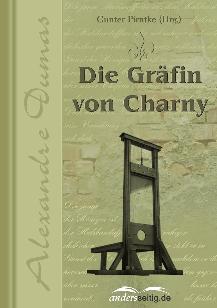 Die Gräfin Charny als eBook von Alexandre Dumas - andersseitig.de