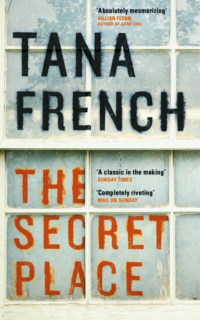 The Secret Place als eBook von Tana French