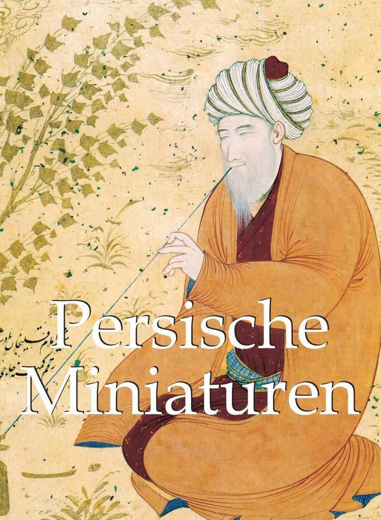 Persische Miniaturen als eBook