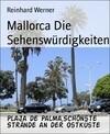 Mallorca Die Sehenswürdigkeiten