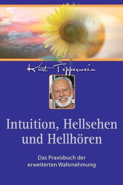 Intuition, Hellsehen und Hellhören als eBook epub