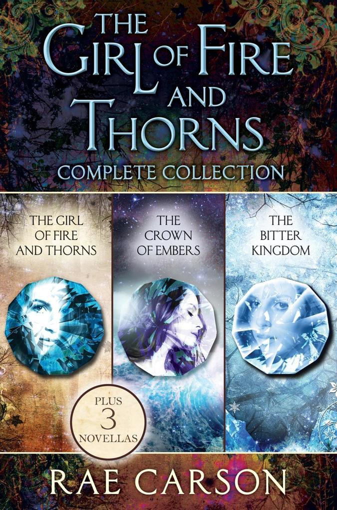 The Girl of Fire and Thorns Complete Collection als eBook