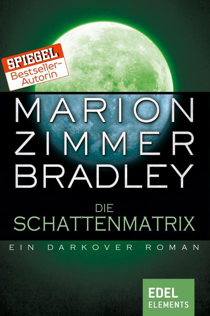 Die Schattenmatrix als eBook