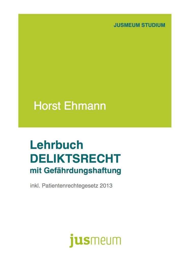 Lehrbuch Deliktsrecht mit Gefährdungshaftung als eBook