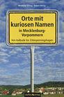 Orte mit kuriosen Namen in Mecklenburg-Vorpommern
