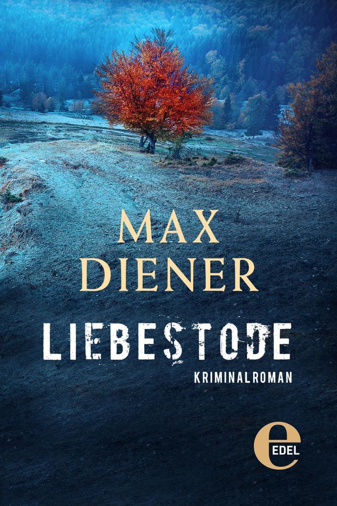 Liebestode als eBook von Max Diener