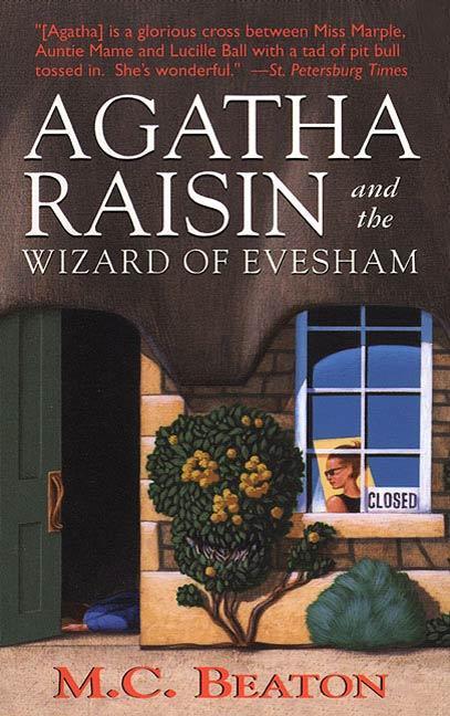 Agatha Raisin and the Wizard of Evesham als eBook von M. C. Beaton
