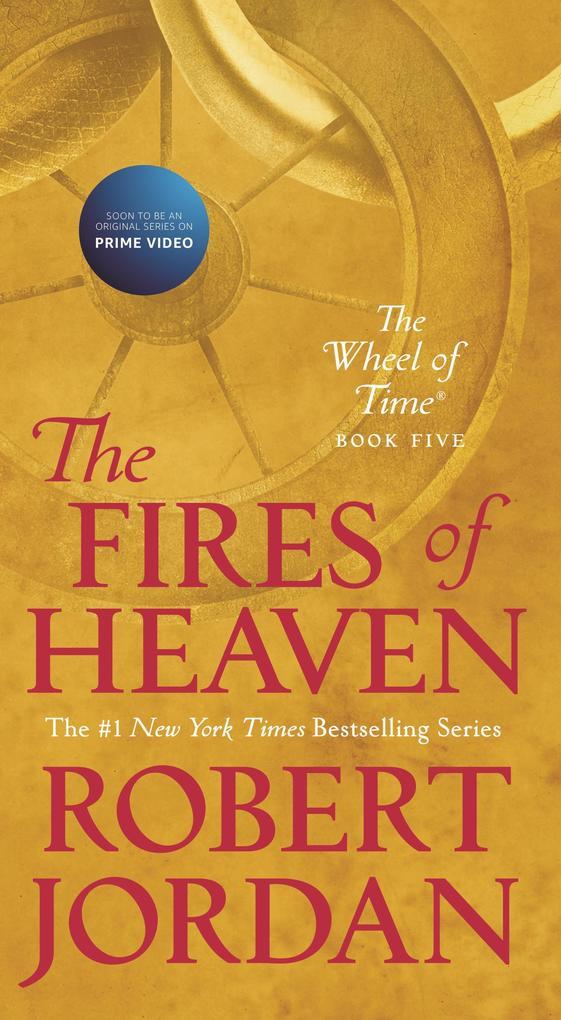 The Fires of Heaven als eBook von Robert Jordan