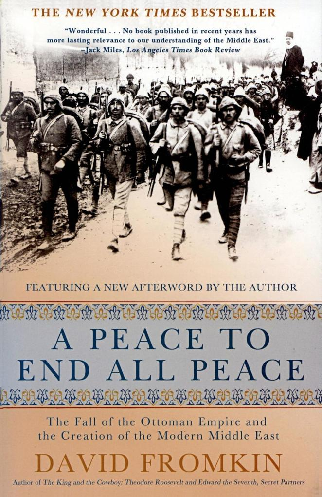 A Peace to End All Peace als eBook von David Fromkin