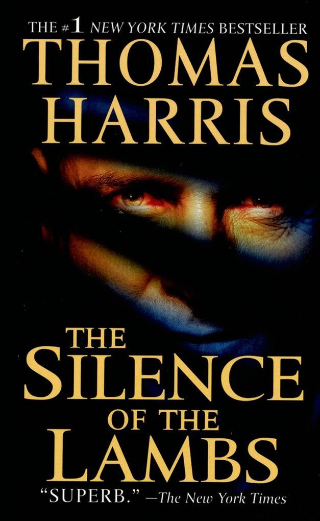 The Silence of the Lambs als eBook von Thomas Harris