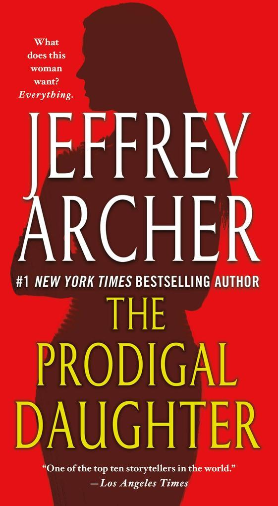 The Prodigal Daughter als eBook von Jeffrey Archer
