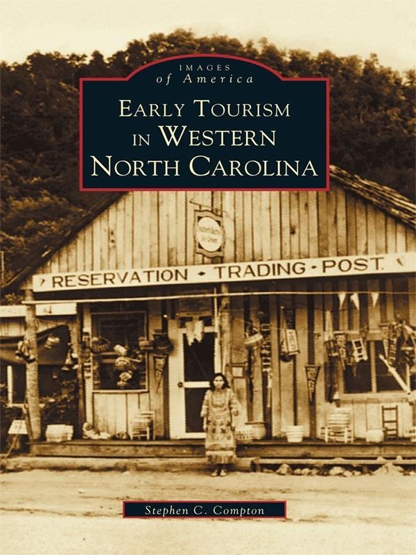 Early Tourism in Western North Carolina als eBook epub